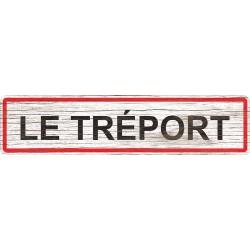 Panneau bois entrée de ville Le Tréport