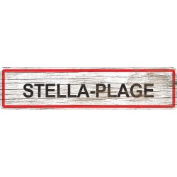 Panneau bois entrée de ville Stella-Plage