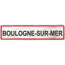 Panneau bois entrée de ville Boulogne-sur-Mer