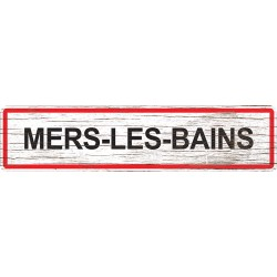 Panneau bois entrée de ville Mers-les-Bains