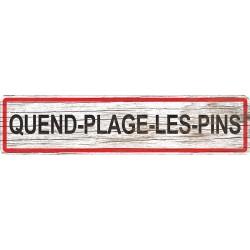 Panneau bois entrée de ville Quend-Plage-les-Pins