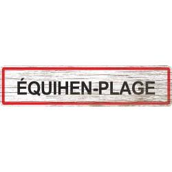 Panneau bois entrée de ville Équihen-Plage