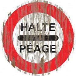 Panneau vintage Halte peage